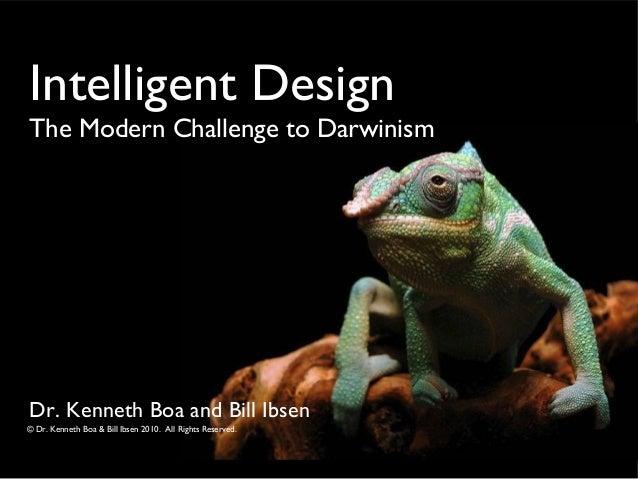 Intelligent Design - The Modern Challenge to Darwinism