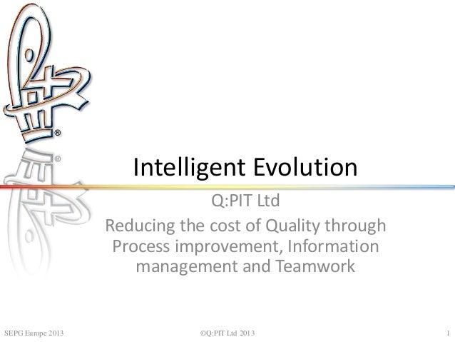 Intelligent evolution - SEPG Europe 2013
