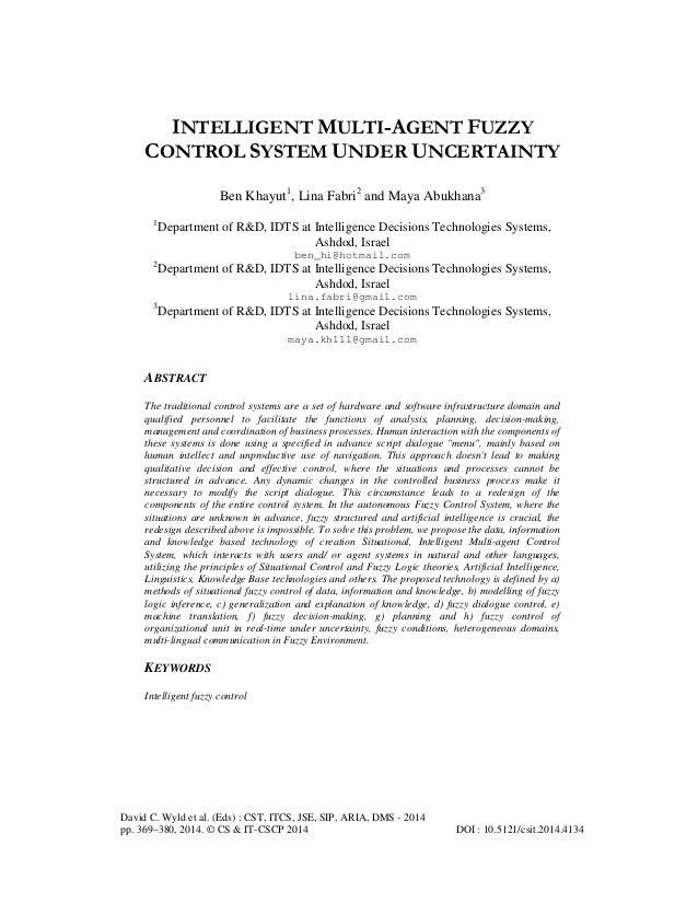 INTELLIGENT MULTI-AGENT FUZZY CONTROL SYSTEM UNDER UNCERTAINTY