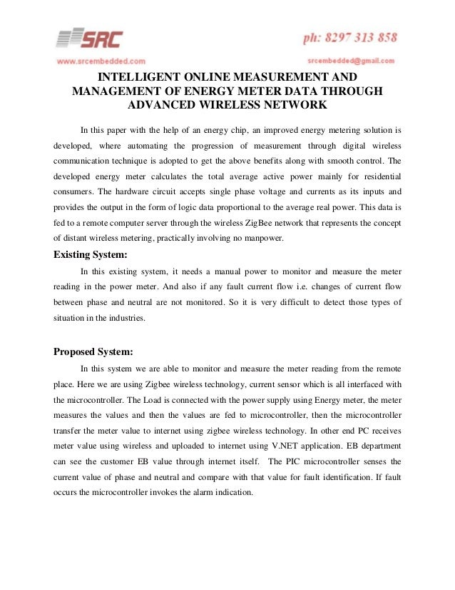 INTELLIGENT ONLINE MEASUREMENT AND MANAGEMENT OF ENERGY METER DATA THROUGH ADVANCED WIRELESS NETWORK In this paper with th...