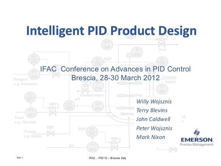 Intelligent PID Product Design