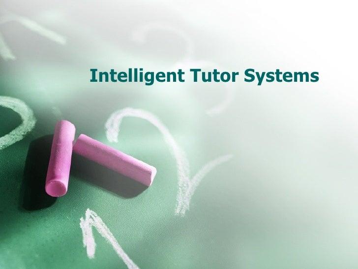 Intelligent Tutor Systems