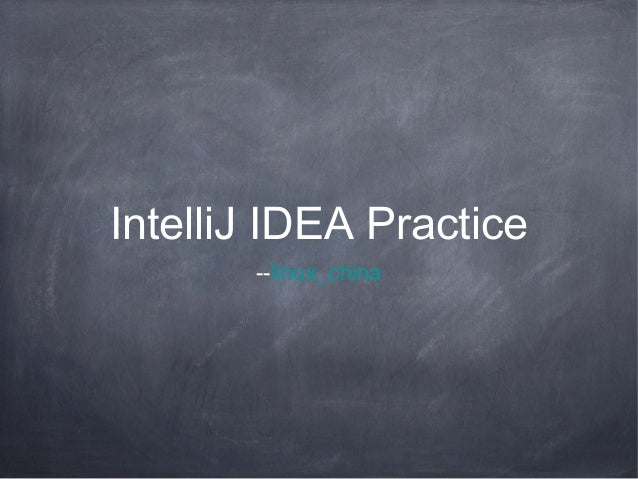 Intelli j idea practice