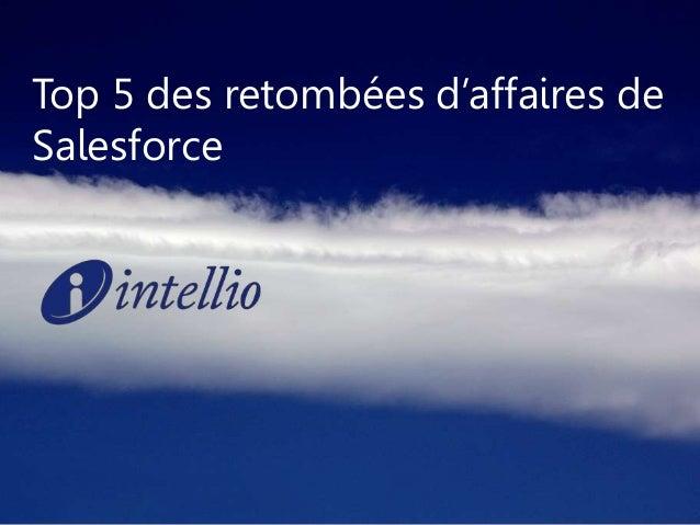 Top 5 des retombées d'affaires de Salesforce