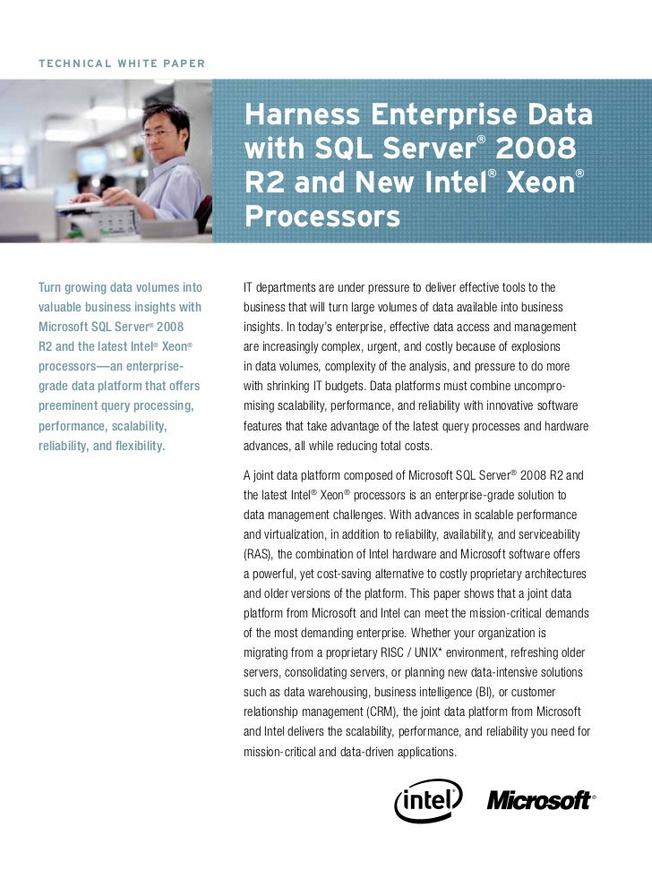 Harness Enterprise Data with SQL Server 2008 R2 and New Intel Xeon Processors