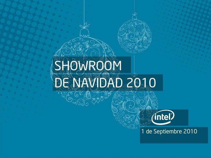 SHOWROOM DE NAVIDAD 2010               1 de Septiembre 2010