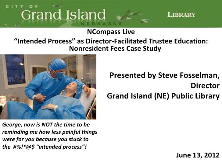 """NCompass Live    """"Intended Process"""" as Director-Facilitated Trustee Education:                    Nonresident Fees Case St..."""