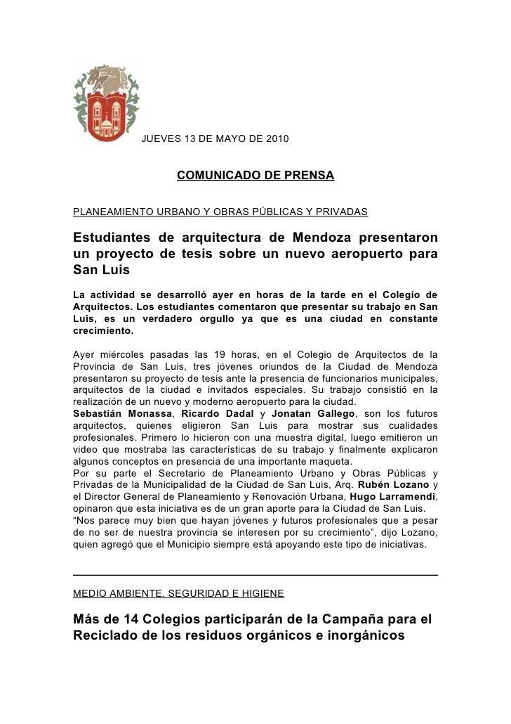 JUEVES 13 DE MAYO DE 2010                         COMUNICADO DE PRENSA  PLANEAMIENTO URBANO Y OBRAS PÚBLICAS Y PRIVADAS  E...