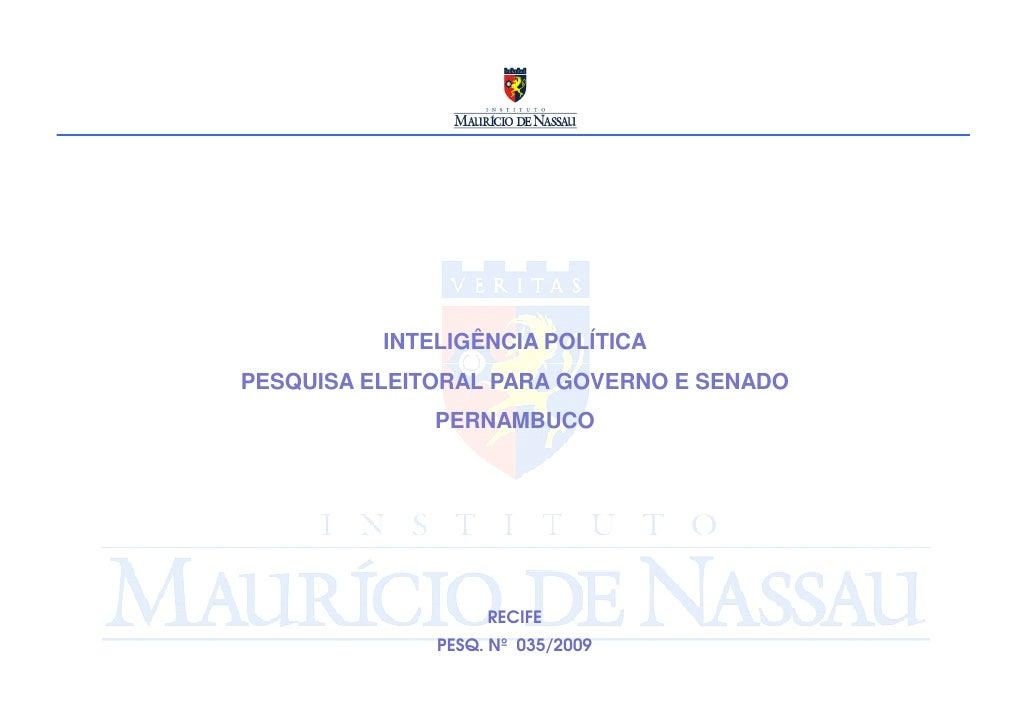 INTELIGÊNCIA POLÍTICA PESQUISA ELEITORAL PARA GOVERNO E SENADO               PERNAMBUCO                        RECIFE     ...