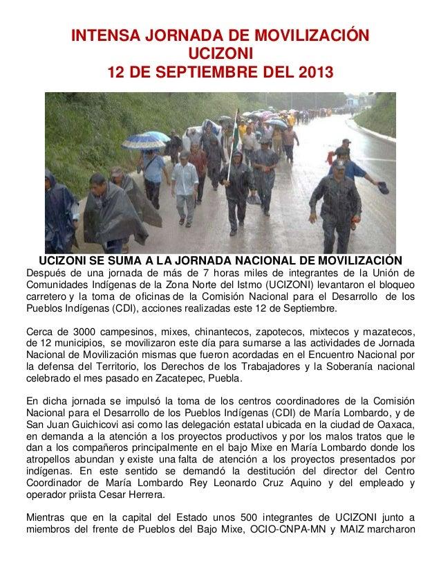 INTENSA JORNADA DE MOVILIZACIÓN UCIZONI 12 DE SEPTIEMBRE DEL 2013 UCIZONI SE SUMA A LA JORNADA NACIONAL DE MOVILIZACIÓN De...