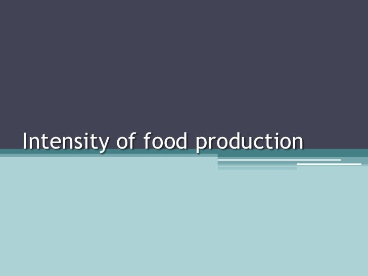 Intensity of food production<br />