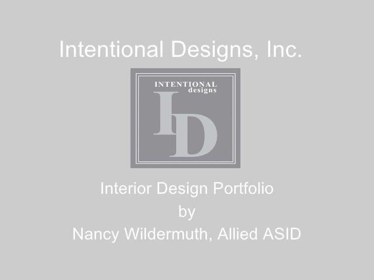 Intentional Designs, Inc. Interior Design Portfolio by Nancy Wildermuth, Allied ASID