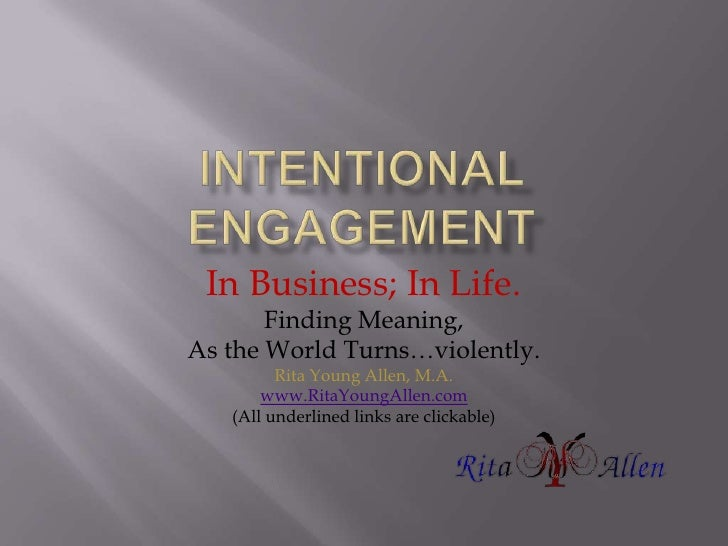 Intentional Engagement...In Business...In Life!