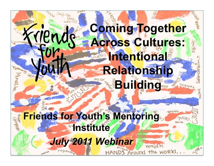 Coming Together Across Cultures: Intentional Relationship Building