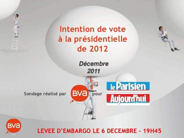 Intention de vote               à la présidentielle                     de 2012                      Décembre             ...