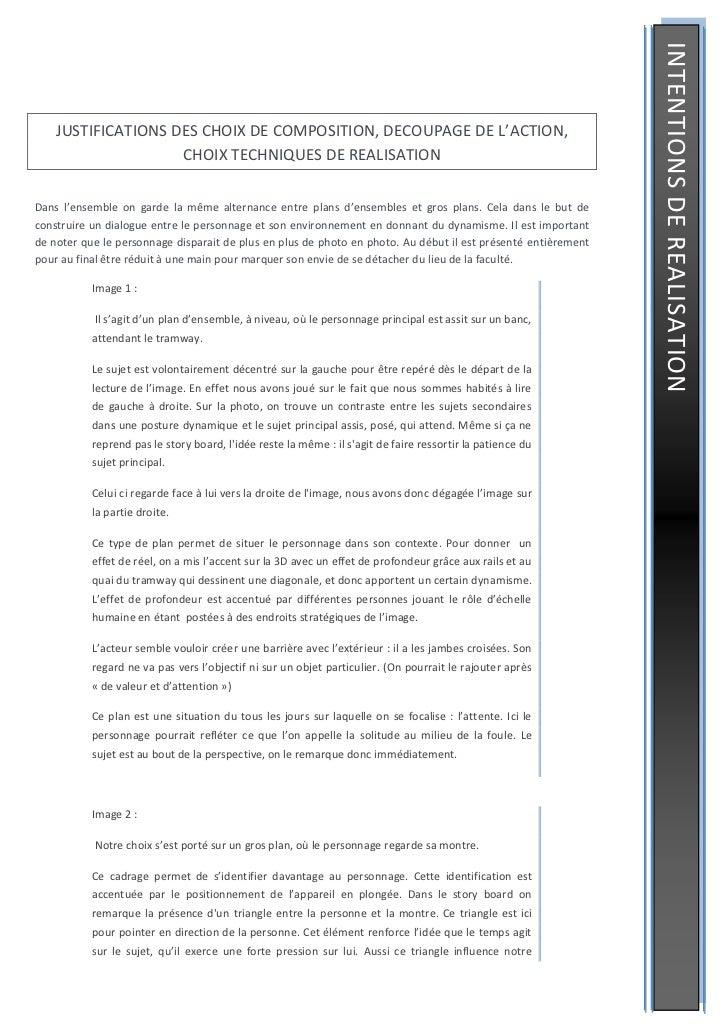 INTENTIONS DE REALISATION    JUSTIFICATIONS DES CHOIX DE COMPOSITION, DECOUPAGE DE L'ACTION,                    CHOIX TECH...