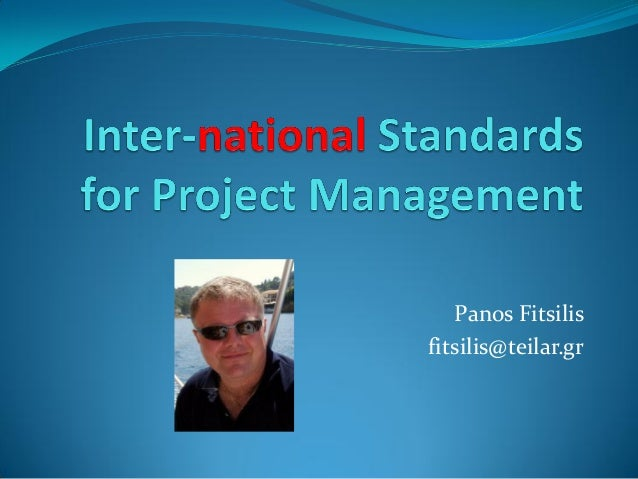 Inter national standards for project management - fitsilis
