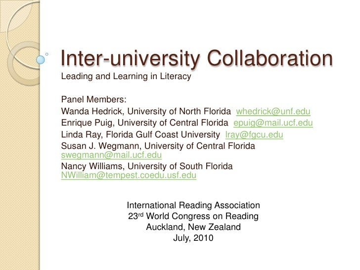 Inter-university Collaboration<br />Leading and Learning in Literacy<br />Panel Members:<br />Wanda Hedrick, University of...