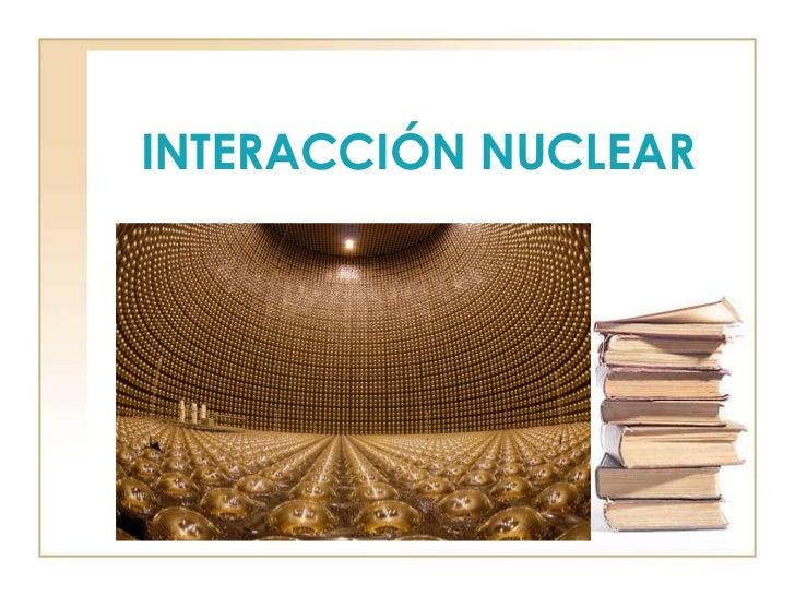 Interacción nuclear