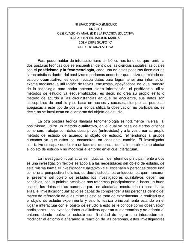 INTERACCIONISMO SIMBOLICO UNIDAD I OBSERVACION Y ANALISIS DE LA PRÁCTICA EDUCATIVA JOSE ALEJANDRO JARQUIN MARCIAL 1 SEMEST...