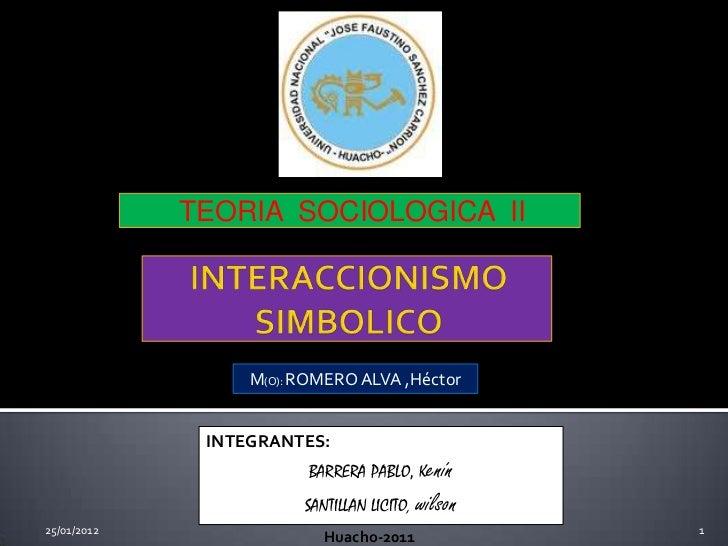 TEORIA SOCIOLOGICA II                  M(O): ROMERO ALVA ,Héctor              INTEGRANTES:                         BARRERA...