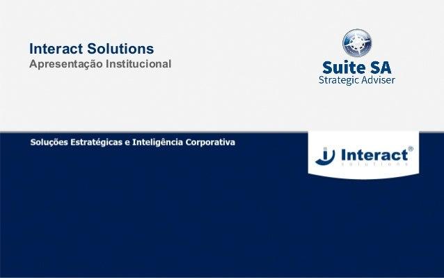 Interact Solutions Apresentação Institucional
