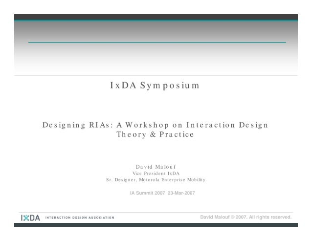 Interaction Design Association (IxDA) Symposium: Interaction Design (IxD) for Rich Internet Applications (RIAs)