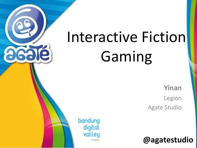 @agatestudio Interactive Fiction Gaming Yinan Legion Agate Studio