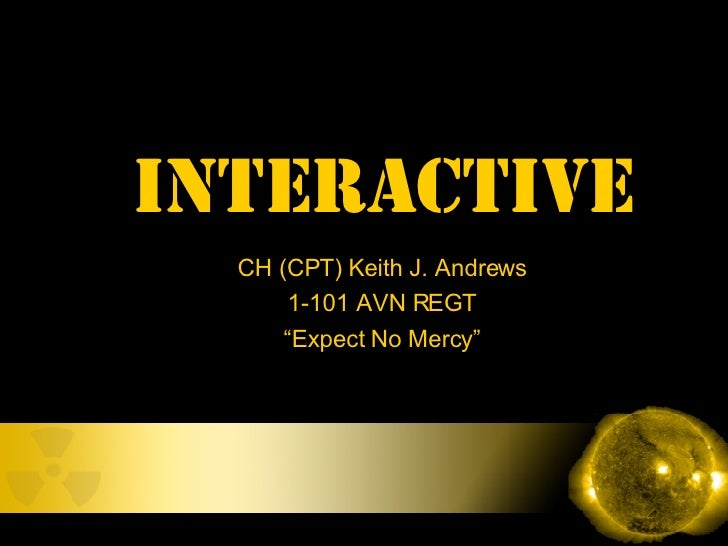 """CH (CPT) Keith J. Andrews 1-101 AVN REGT """" Expect No Mercy"""" INTERACTIVE"""