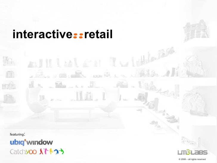 Interactive Solutions for the Retail Industry - LM3LABS solutions