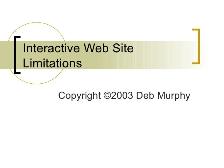 Interactive Web Site Limitations
