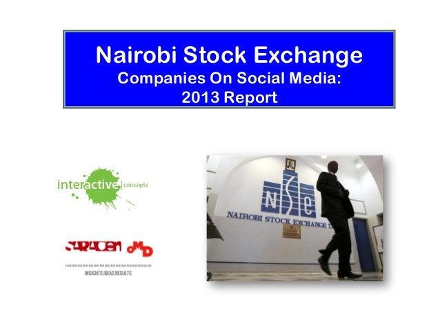 Nairobi Stock Exchange Companies On Social Media:       2013 Report