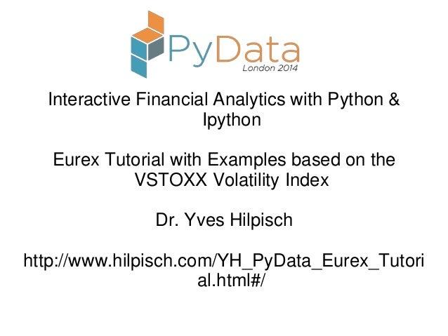 Interactive Financial Analytics with Python & Ipython by Dr Yves Hilpisch