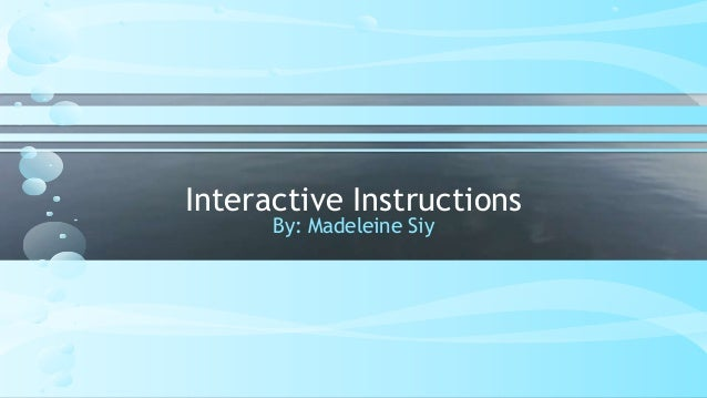 Interactive instructions