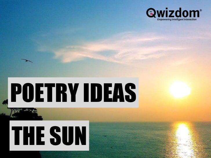 POETRY IDEAS THE SUN