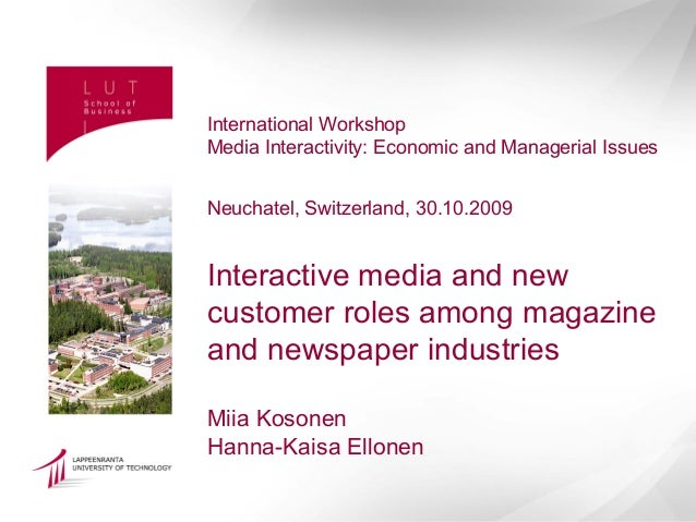 International WorkshopMedia Interactivity: Economic and Managerial IssuesNeuchatel, Switzerland, 30.10.2009Interactive med...