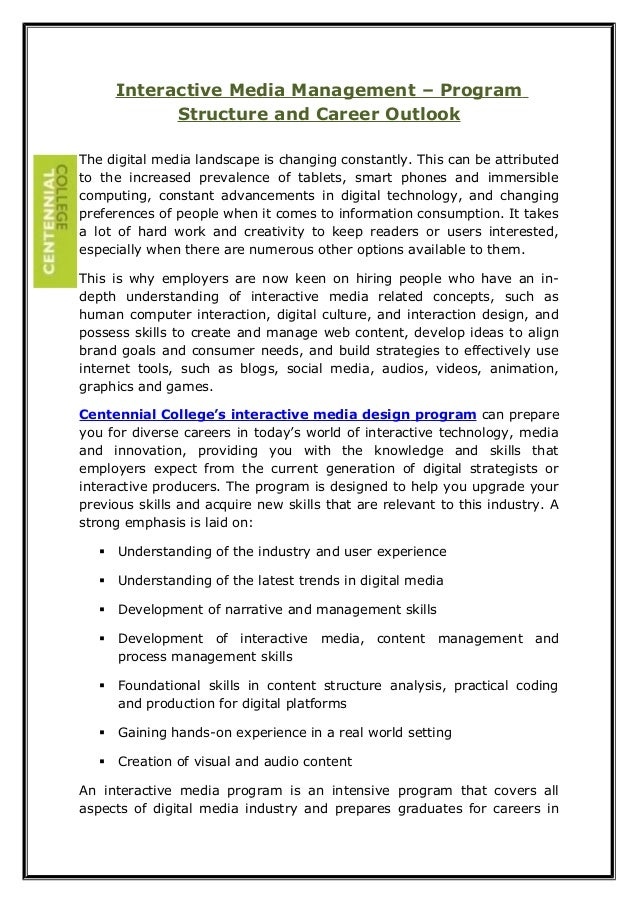 Interactive Media Management – Program  Structure and Career Outlook  The digital media landscape is changing constantly. ...