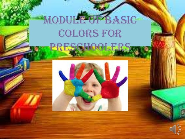 Module of basic colors for preschoolers