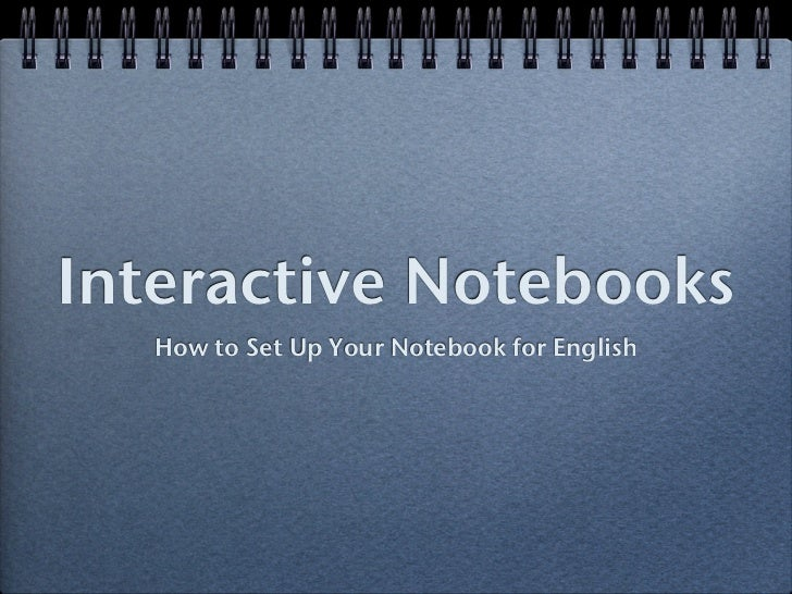 Interactive Notebooks    How to Set Up Your Notebook for English