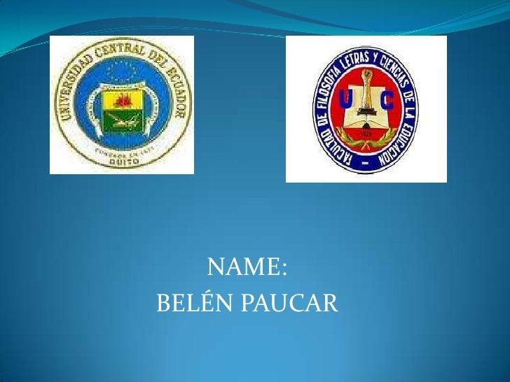 NAME:BELÉN PAUCAR