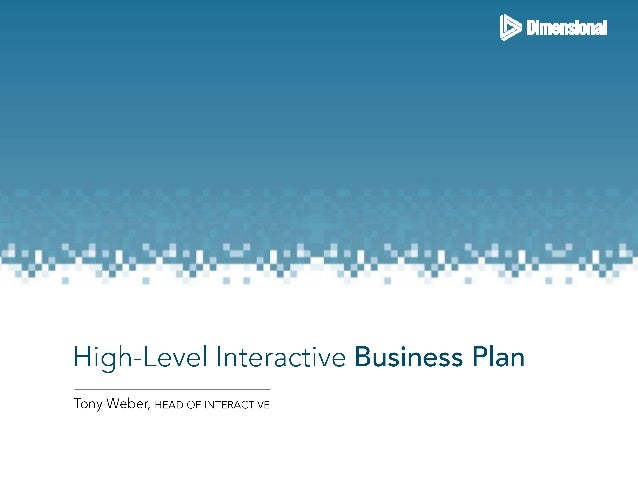 High-Level Interactive Strategy - 2012