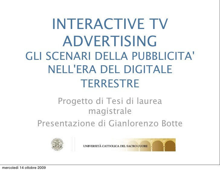 INTERACTIVE TV                               ADVERTISING              GLI SCENARI DELLA PUBBLICITA'                  NELL'...