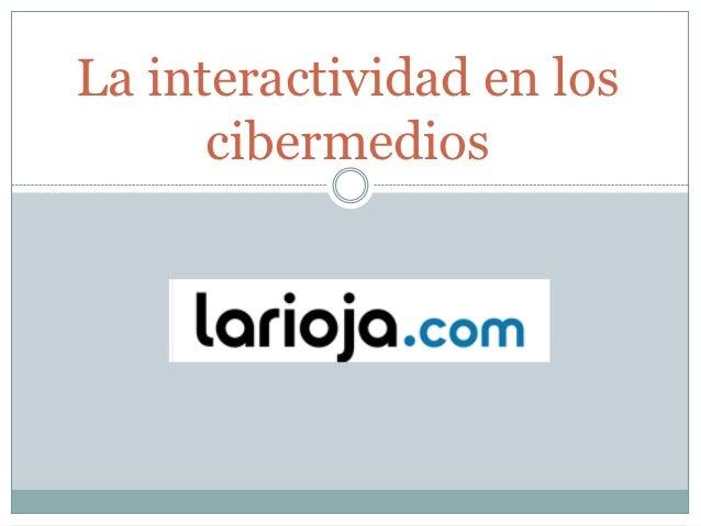 La interactividad en los      cibermedios