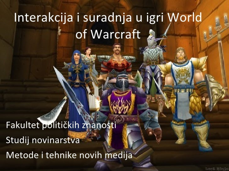 Interakcija i suradnja u igri world of warcraft