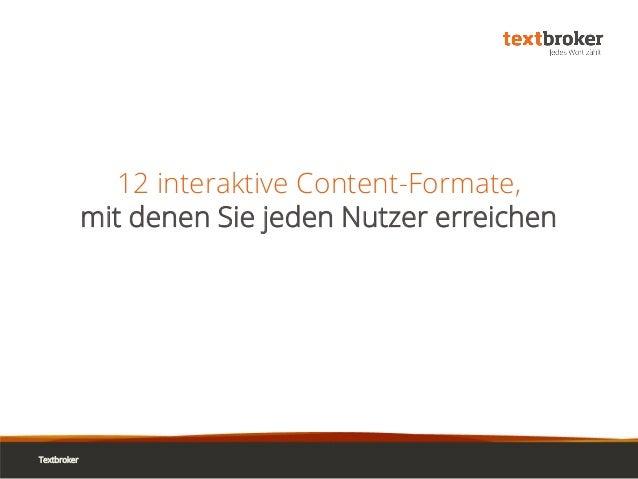 12 interaktive Content-Formate, mit denen Sie jeden Nutzer erreichen Textbroker