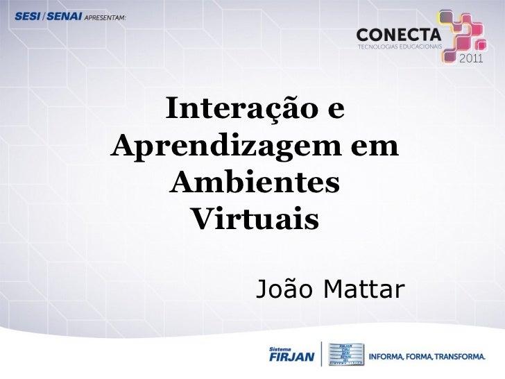 Interação e aprendizagem em ambientes virtuais