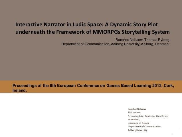 Interative narrator in ludic space