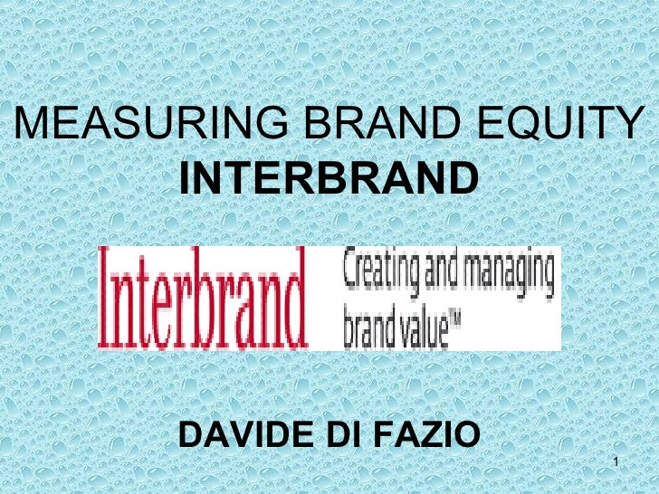 Measuring brand equity - Interbrand