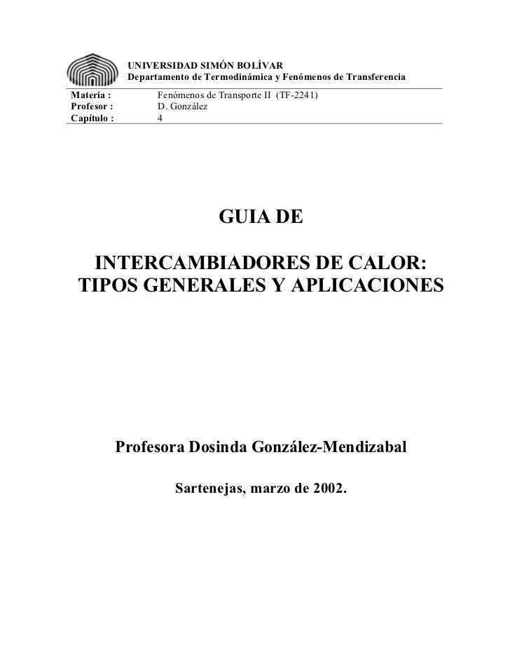 UNIVERSIDAD SIMÓN BOLÍVAR              Departamento de Termodinámica y Fenómenos de TransferenciaMateria :           Fenóm...