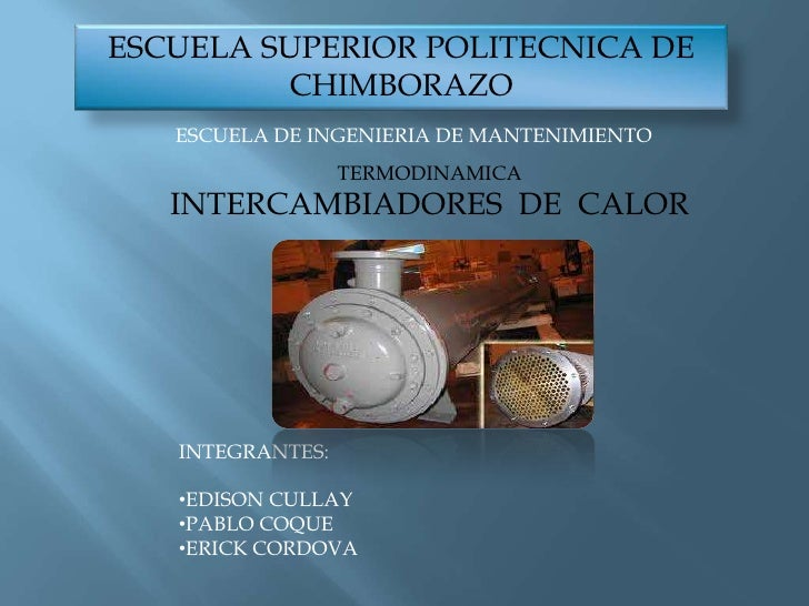 ESCUELA SUPERIOR POLITECNICA DE         CHIMBORAZO   ESCUELA DE INGENIERIA DE MANTENIMIENTO                  TERMODINAMICA...